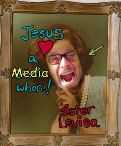 Jesus Loves a Media Whore